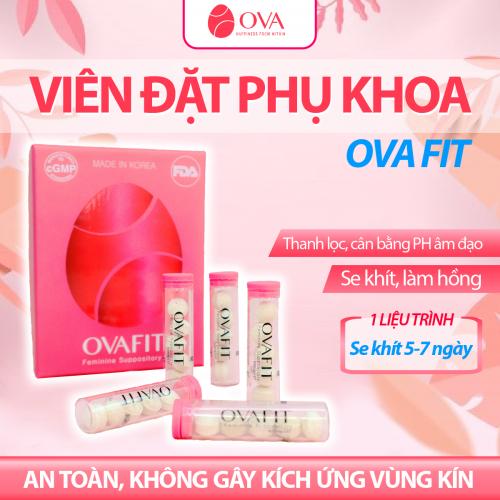 Review Viên Hồi Xuân Ovafit Hàn Quốc Có Tốt Không, Giá Bao Nhiêu? Cách dùng Ovavit để se khit cô bé?